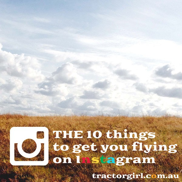 THE 10 things to get you flying on Instagram : Part 1