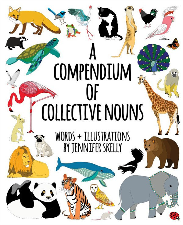 jen skelly - compendium of collective nouns