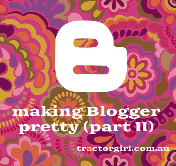 Making Blogger pretty: adding social media icons (and other tricks)