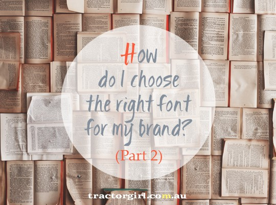 How to choose the right font for your brand part 2