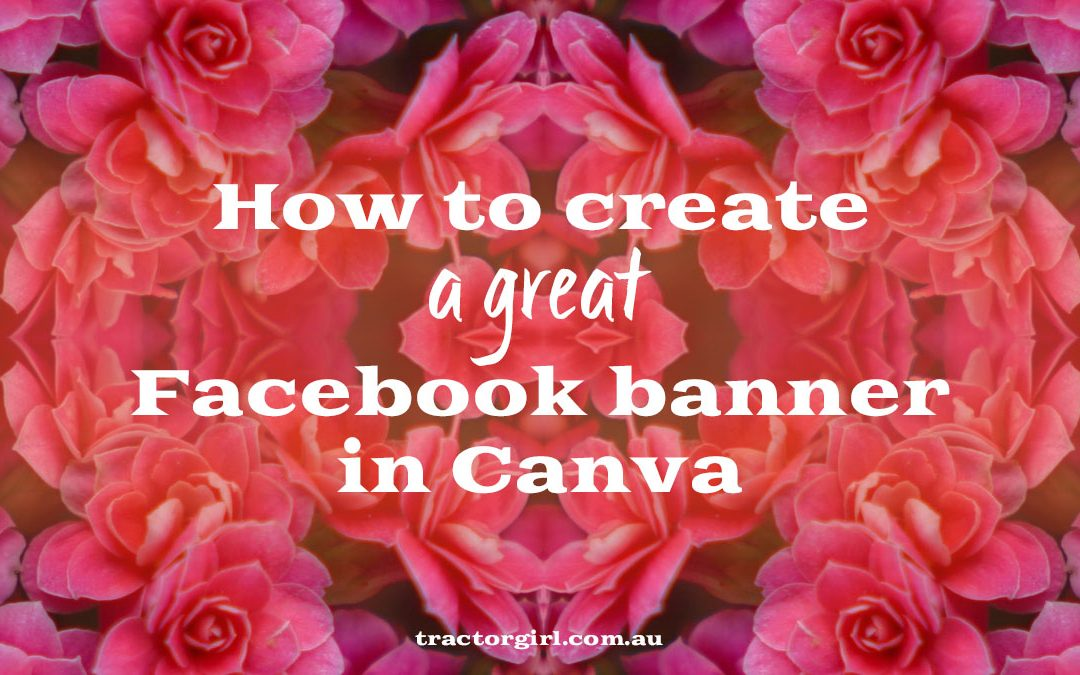 How to make a great Facebook banner in Canva