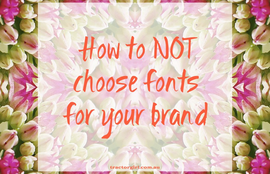 "Choosing fonts is not just ""whatever you like"". Here's how to do it properly"